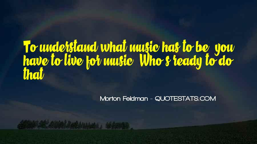 Live For Music Quotes #919658