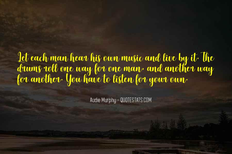 Live For Music Quotes #948986