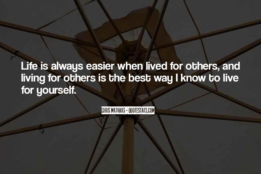 Live Life Best Quotes #266022