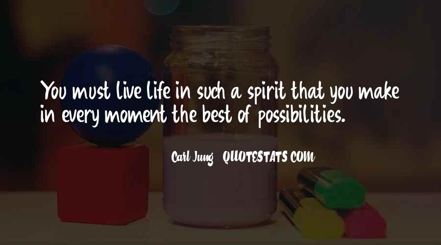 Live Life Best Quotes #450968