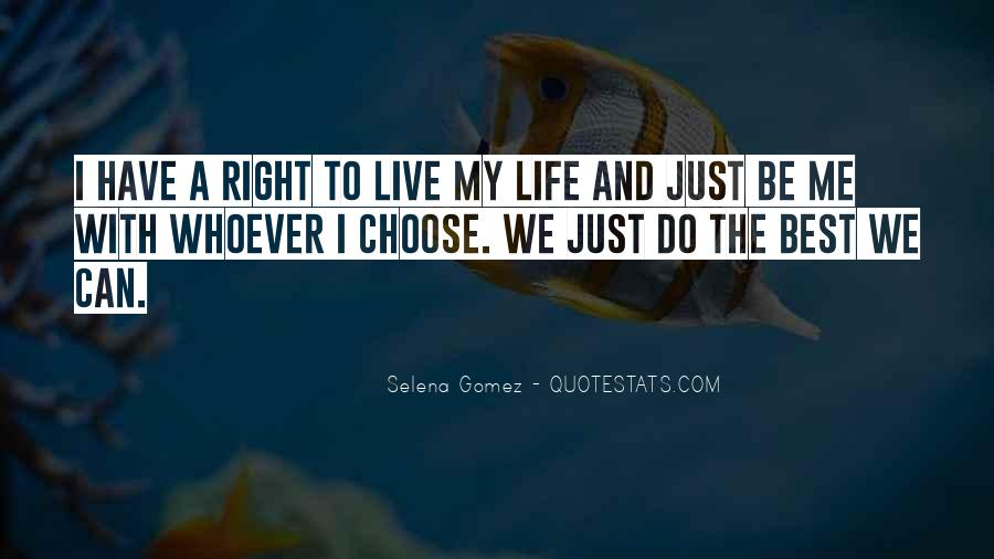 Live Life Best Quotes #576412