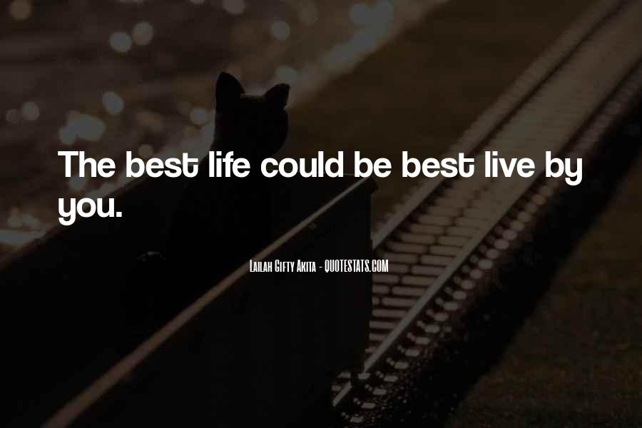 Live Life Best Quotes #76114