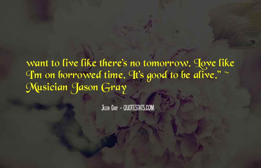 Live Life To Fullest Quotes #118657