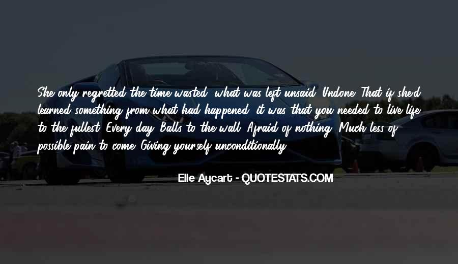 Live Life To Fullest Quotes #283506