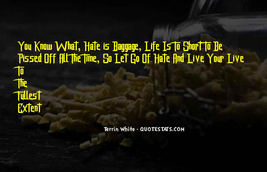 Live Life To Fullest Quotes #405105
