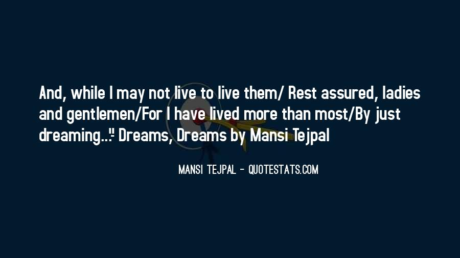 Live Life To Fullest Quotes #563526