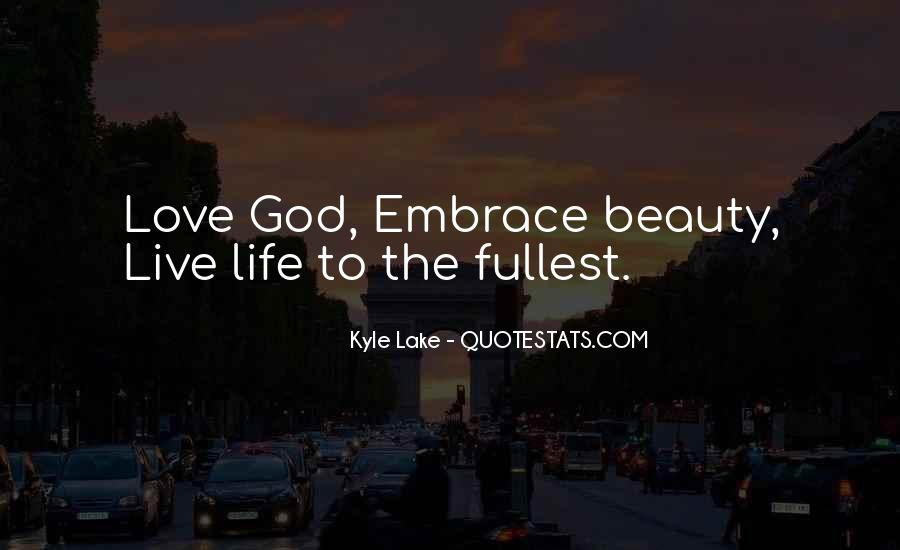 Live Life To Fullest Quotes #577062