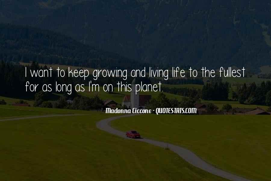 Live Life To Fullest Quotes #585130