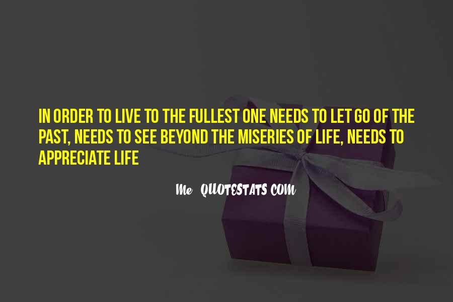 Live Life To Fullest Quotes #692771