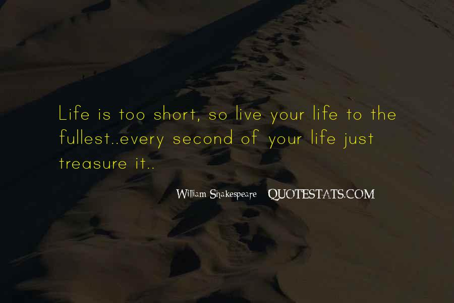 Live Life To Fullest Quotes #730755