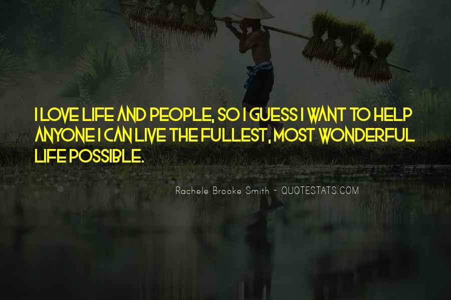 Live Life To Fullest Quotes #74605