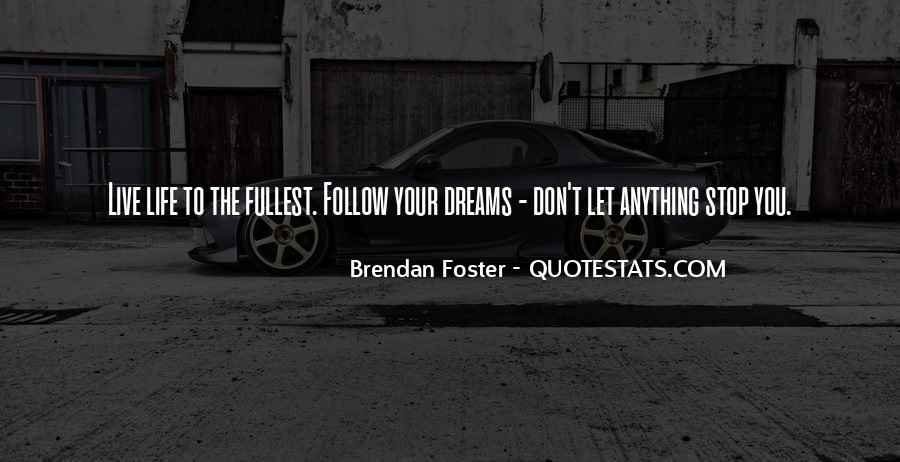 Live Life To Fullest Quotes #775752