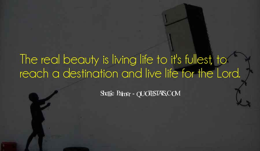 Live Life To Fullest Quotes #930227