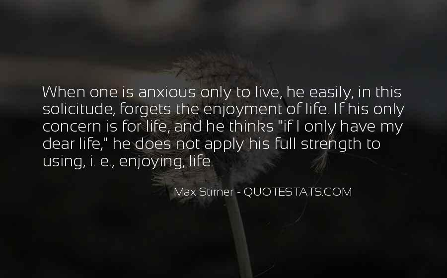 Live Life To Max Quotes #1636378