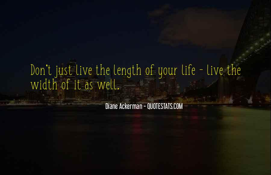 Live Life Well Quotes #357640