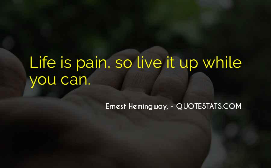 Live Life While You Can Quotes #5939