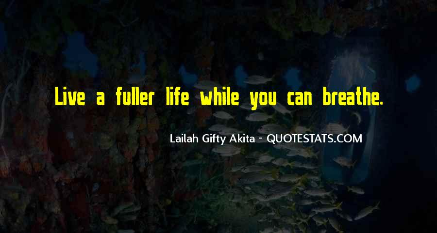 Live Life While You Can Quotes #674695