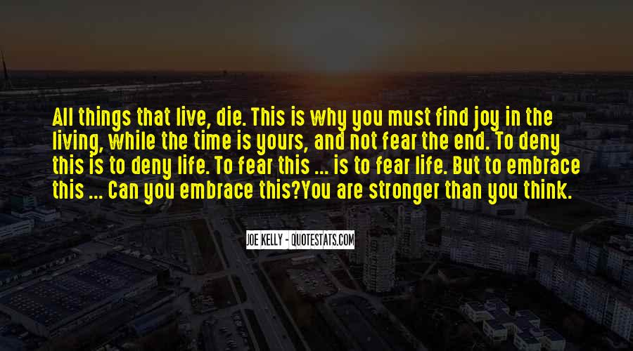 Live Life While You Can Quotes #741853