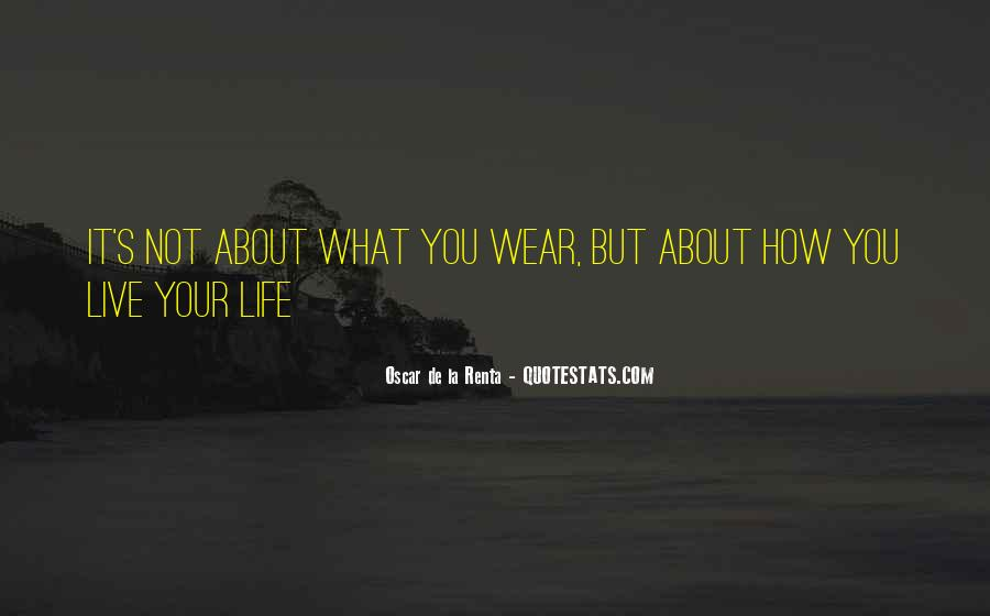 Live Life While You Can Quotes #8339