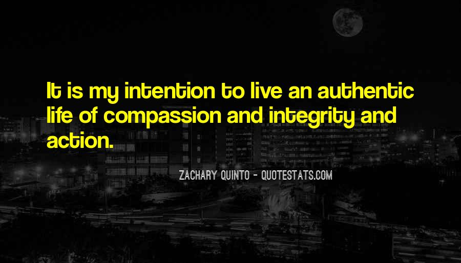 Live Life With Intention Quotes #1191554