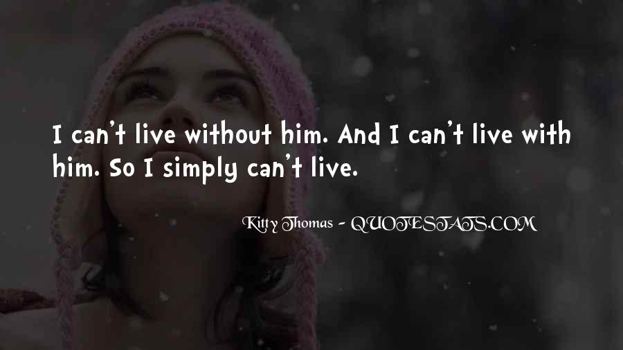 Live Life With Love Quotes #227694