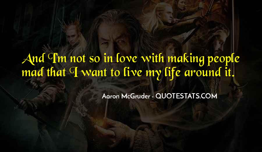 Live Life With Love Quotes #8745