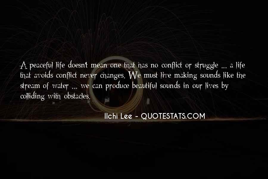 Live Like Water Quotes #1579367