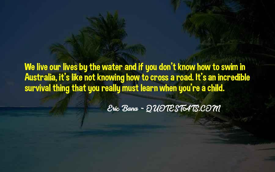 Live Like Water Quotes #1598800
