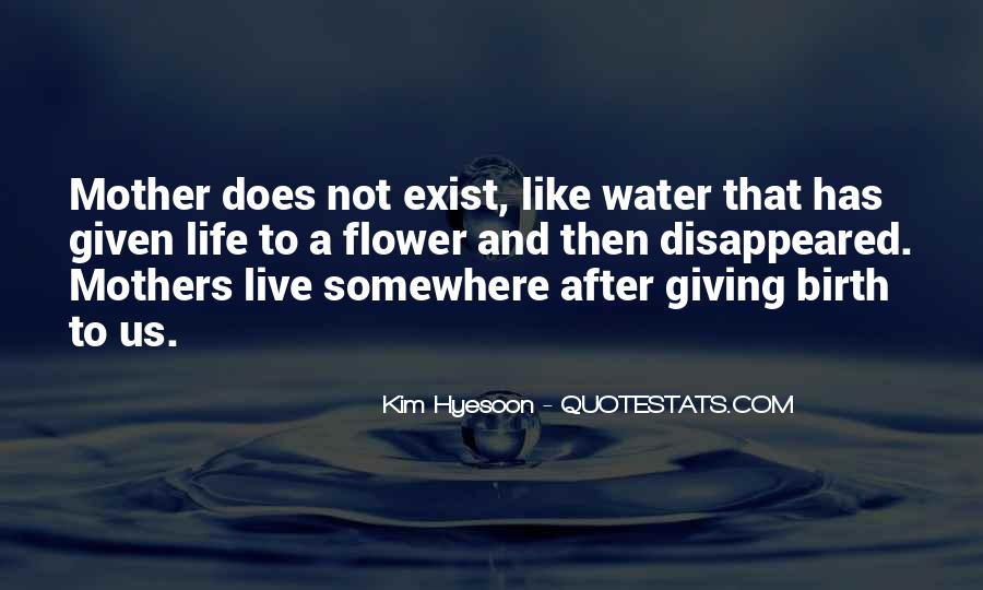 Live Like Water Quotes #849965