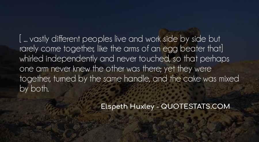Quotes About Different Peoples #908728