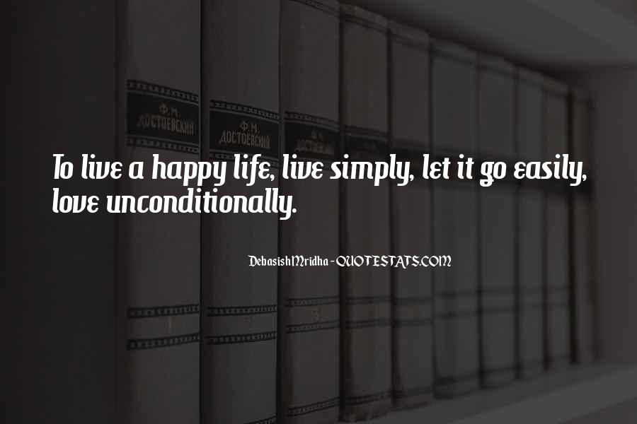 Live Simply And Be Happy Quotes #1405476