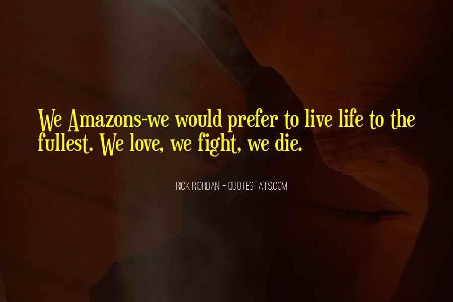 Live To Fight Quotes #151847