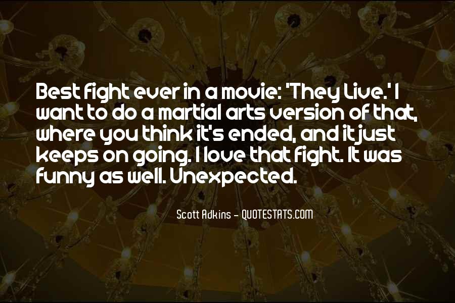Live To Fight Quotes #491470