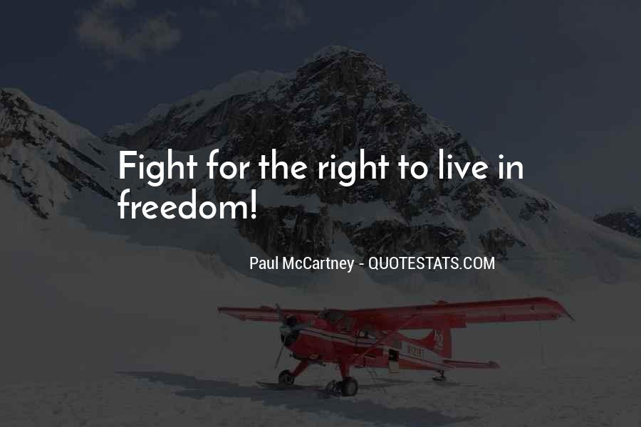 Live To Fight Quotes #523924
