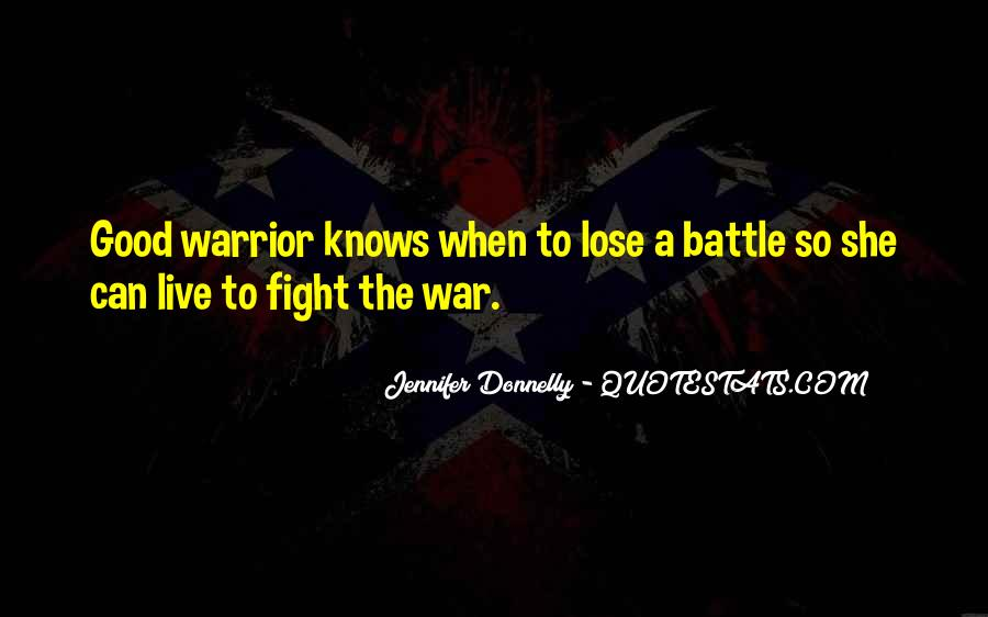 Live To Fight Quotes #603229