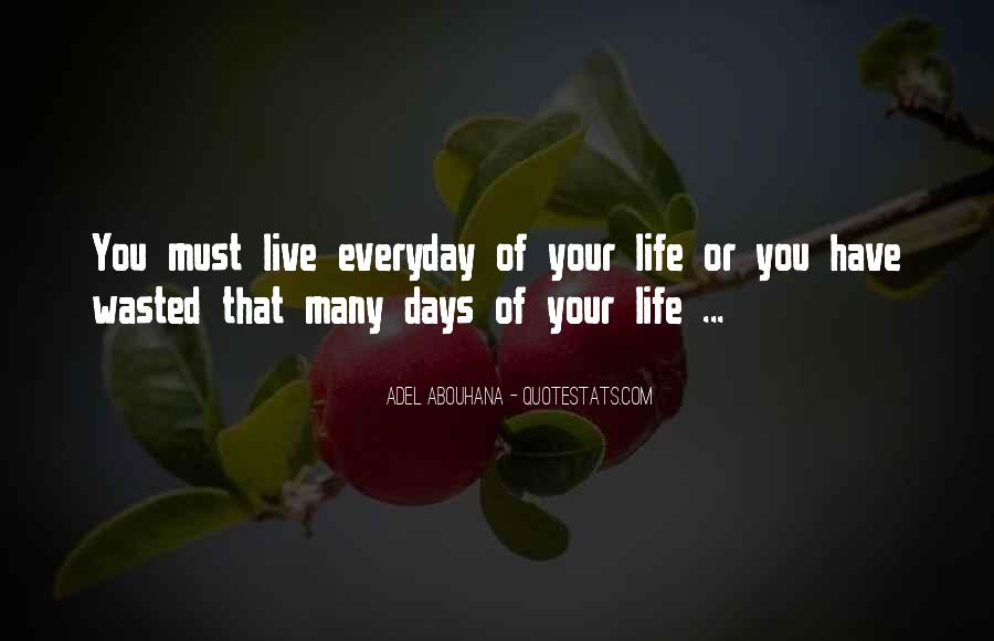 Live Your Life Happy Quotes #115402
