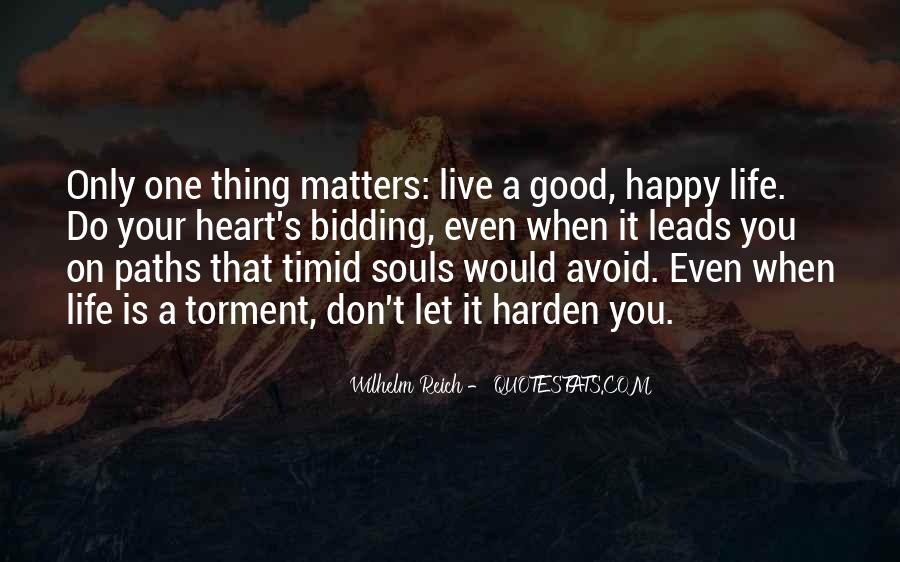 Live Your Life Happy Quotes #1181828