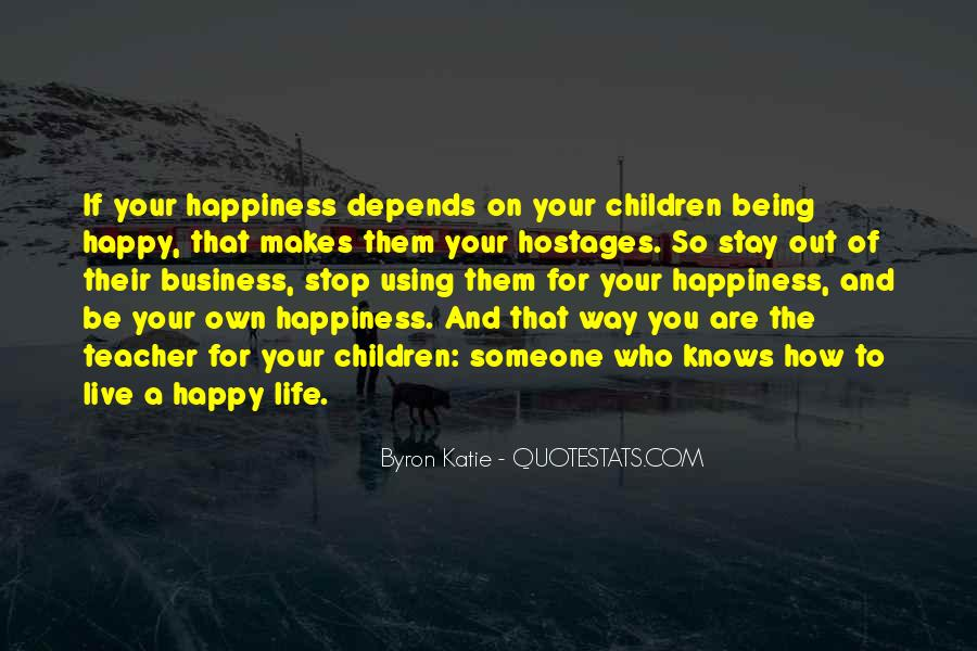 Live Your Life Happy Quotes #1209633