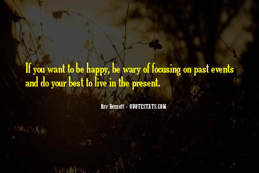 Live Your Life Happy Quotes #1256337