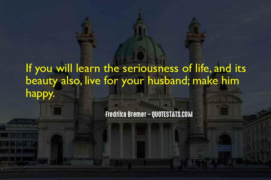 Live Your Life Happy Quotes #129601