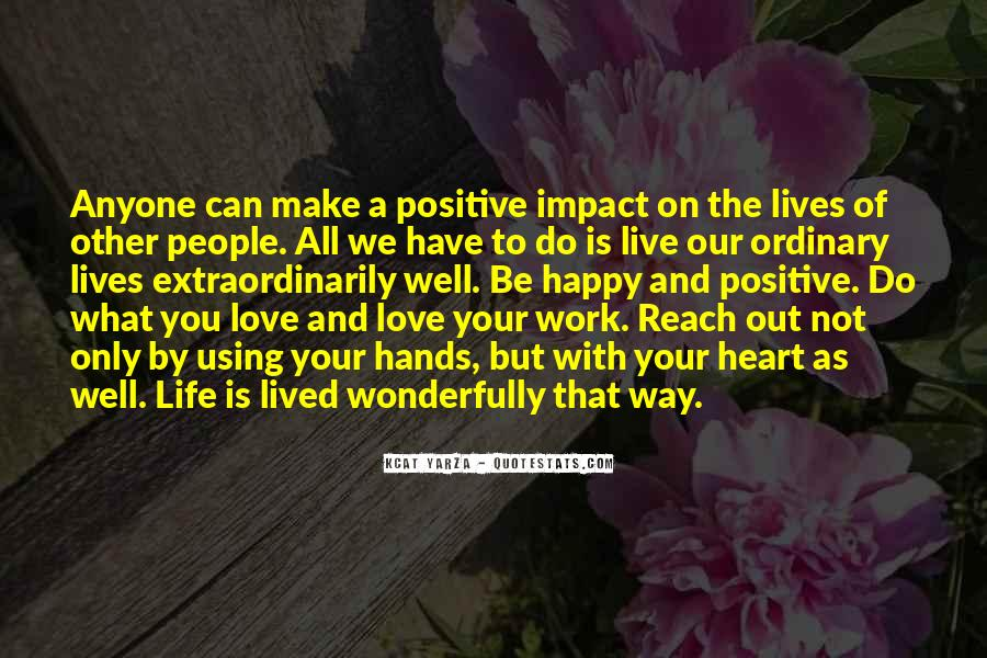 Live Your Life Happy Quotes #1480267