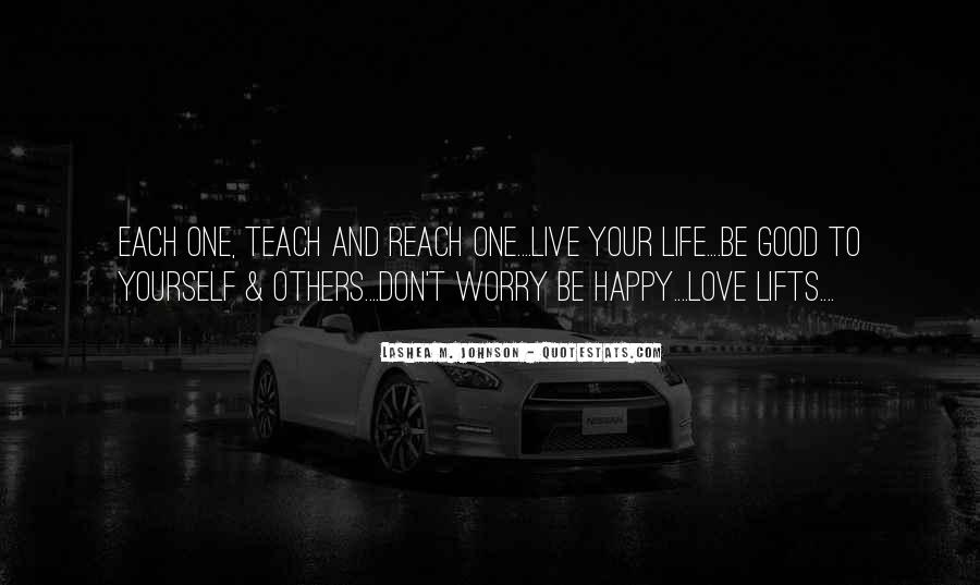 Live Your Life Happy Quotes #1515382