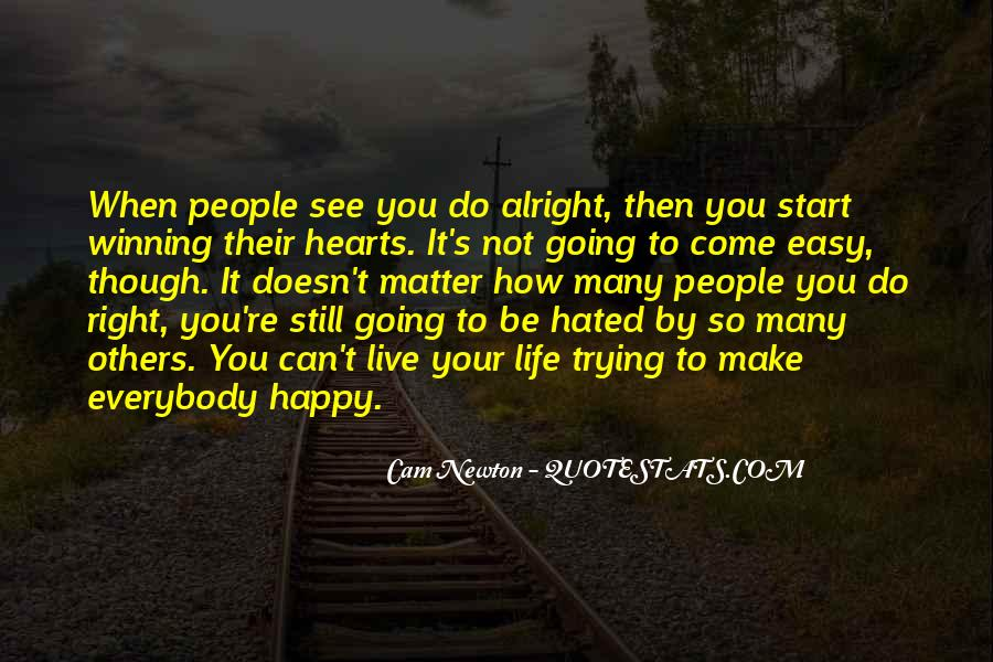 Live Your Life Happy Quotes #153687