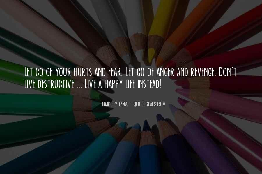 Live Your Life Happy Quotes #1562296
