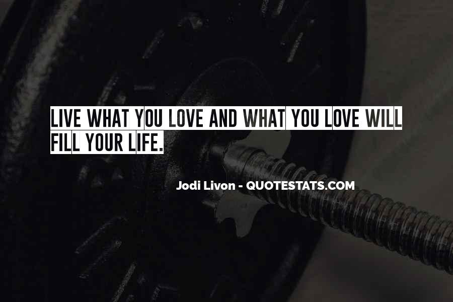 Live Your Life Happy Quotes #166994