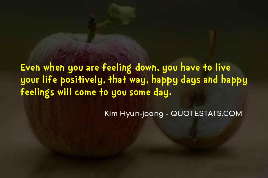 Live Your Life Happy Quotes #190789