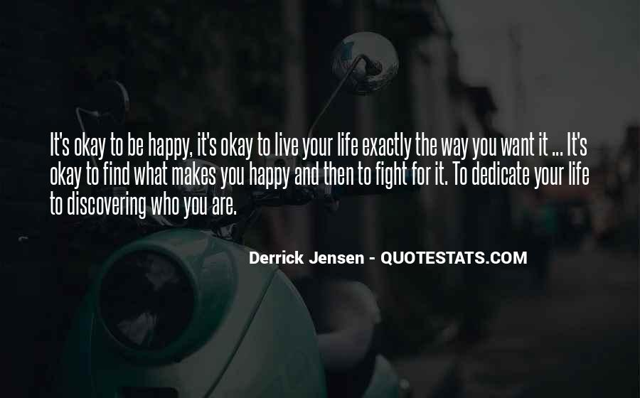 Live Your Life Happy Quotes #267038