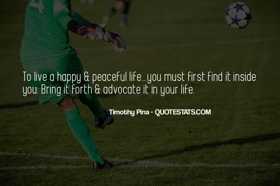 Live Your Life Happy Quotes #455478
