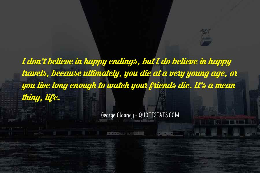 Live Your Life Happy Quotes #643557