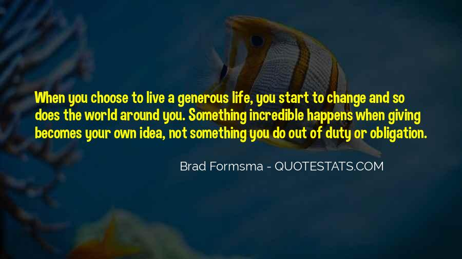 Live Your Own Life Quotes #103499